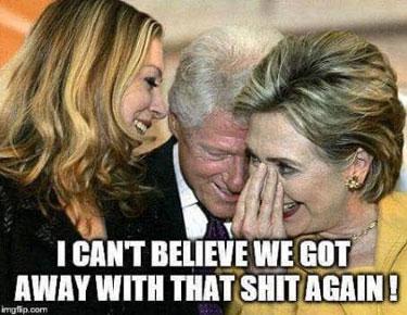 ClintonsGetAwayWithIt